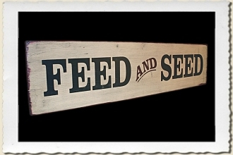Feed & Seed Sign Stencil