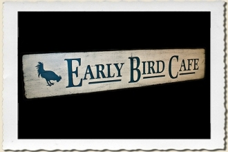 Early Bird Cafe Sign Stencil