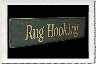 Rug Hooking Sign Stencil by Primitive Designs Stencil Co.