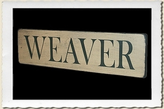 Weaver Sign Stencil by Primitive Designs Stencil Co.
